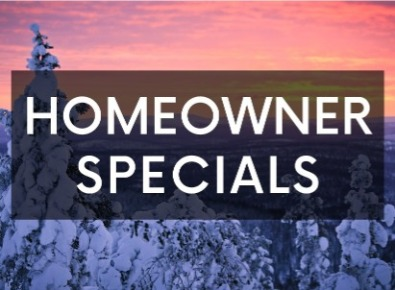 February Homeowner Specials